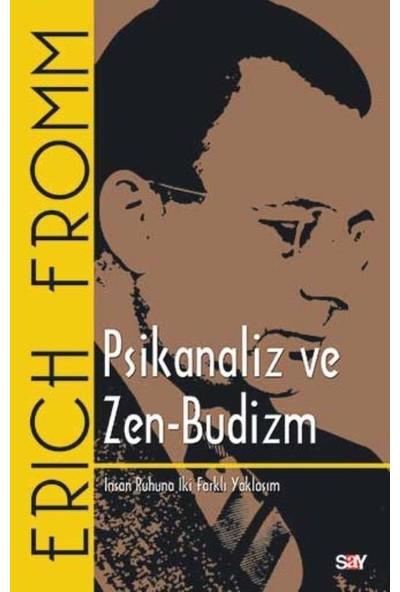 Psikanaliz Ve Zen-Budizm - Erich Fromm
