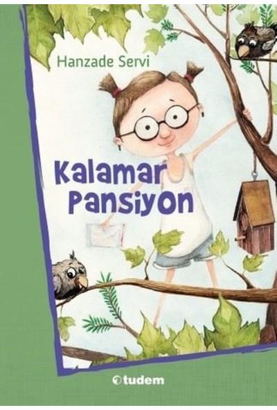 Kalamar Pansiyon - Hanzade Servi