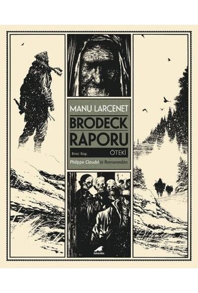 Brodeck Raporu:1.Kitap Öteki Kutulu