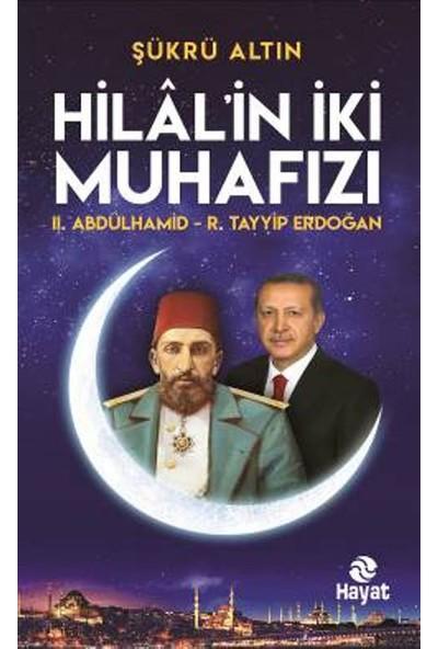 Hilal'in İki Muhafızı
