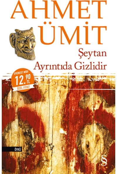 Şeytan Ayrıntıda Gizlidir (Midi Boy) - Ahmet Ümit