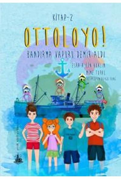 Ottoloyo 2 – Bandırma Vapuru Demir Aldı