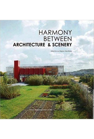 Harmony Between Architecture & Scenery