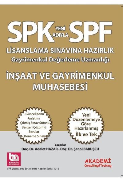 SPK SPF Lisanslama İnşaat Ve Gayrimenkul Muhasebesi