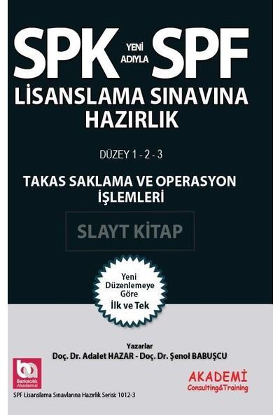 SPK SPF Lisanslama Takas Saklama Ve Operasyon İşlemleri Slayt Kitap