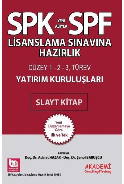 SPK SPF Lisanslama Yatırım Kuruluşları Slayt Kitap