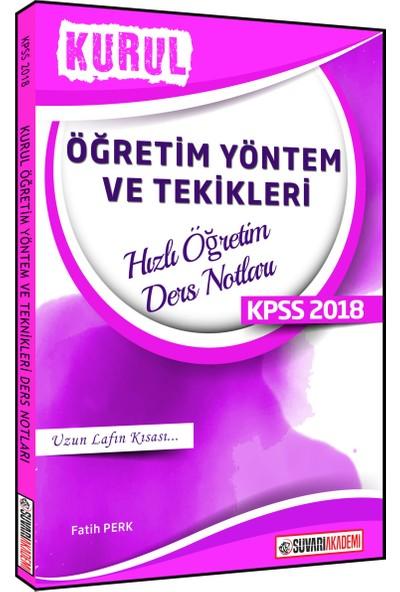Süvari 2018 KPSS Kurul Öğretim Yöntem Ve Teknikleri Hızlı Öğretim Ders Notları