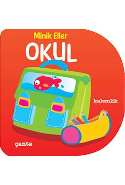 Minik Eller:Okul