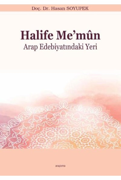 Halife Me'mun Arap Edebiyatındaki Yeri