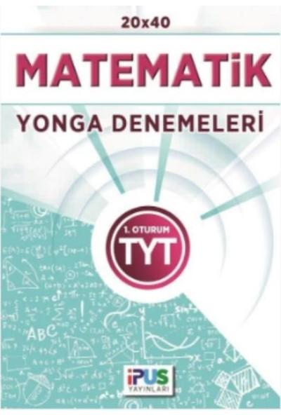 İpus Tyt Matematik 20 X 40 Yoga Denemeleri 1. Oturum