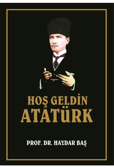 Hoş Geldin Atatürk