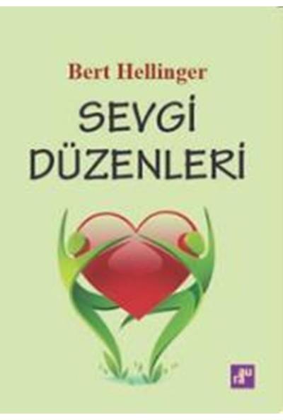 Sevgi Düzenleri - Bert Hellinger