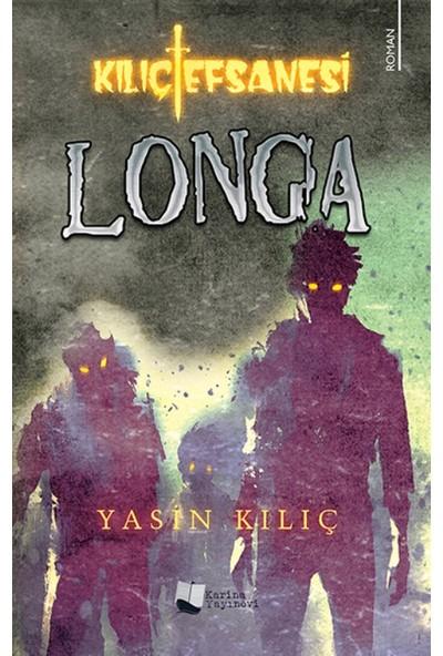 Kılıç Efsanesi :Longa