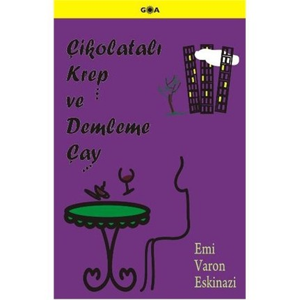 Çikolatalı krep ve demleme çay Emi Varon Eskinazi 86