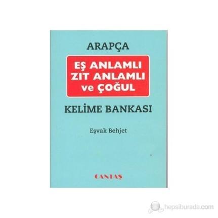 Arapca Es Anlamli Zit Anlamli Ve Cogul Kelime Bankasi Esvak Behjet