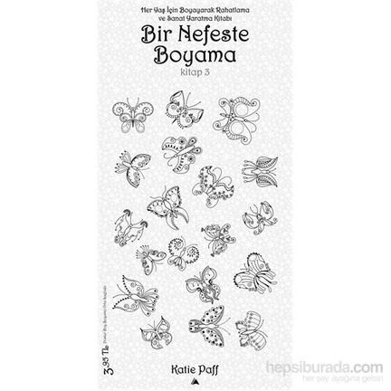Bir Nefeste Boyama Kitap 3 Katie Paff Fiyatı Taksit Seçenekleri