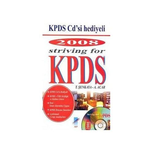 2008 Strıvıng For Kpds - T. Şenkaya