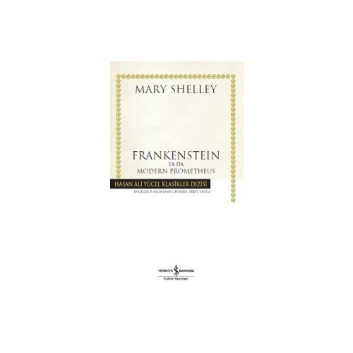 Frankensteın Ya Da Modern Prometheus-Mary Shelley