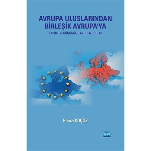 Avrupa Uluslarından Birleşik Avrupa'ya (Tarihten Günümüze Avrupa Süreci)