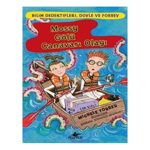 Bilim Dedektifleri Doyle Ve Fossey 2 Mossy Gölü Canavarı Olayı-Michele Torrey
