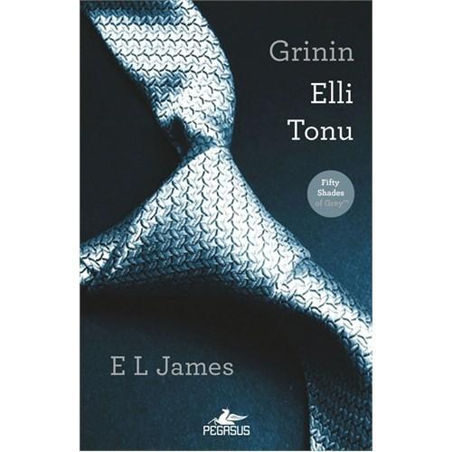 Grinin Elli Tonu (Fifty Shades of Grey) - E. L. James