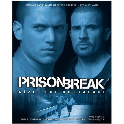 Prison Break - Gizli FBI Dosyaları - Paul Ruditis
