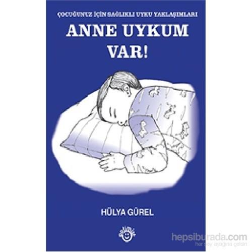 Anne Uykum Var!