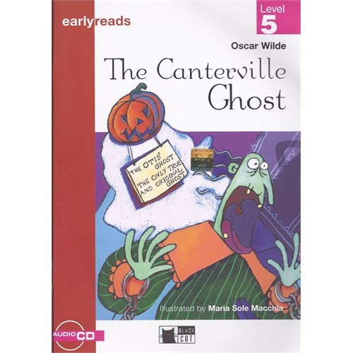 The Canterville Ghost - Oscar Wilde / Earlyreads Level 5 + Cd / Black Cat
