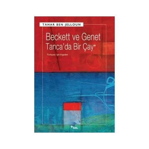 Beckett ve Genet - Tanca'da Bir Çay