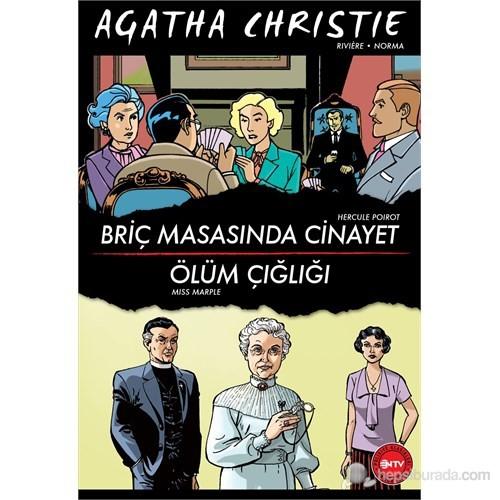 Briç Masasında Cinayet - Ölüm Çığlığı - Agatha Christie