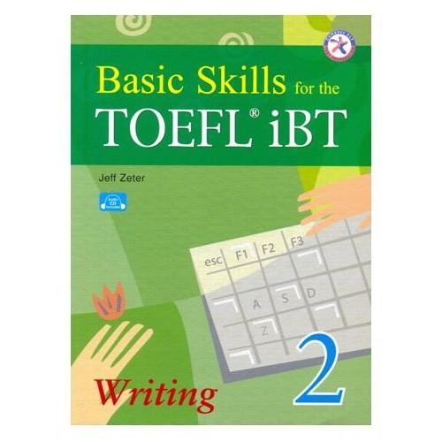 Basic Skills For The Toefl Ibt Writing 2 + Cd