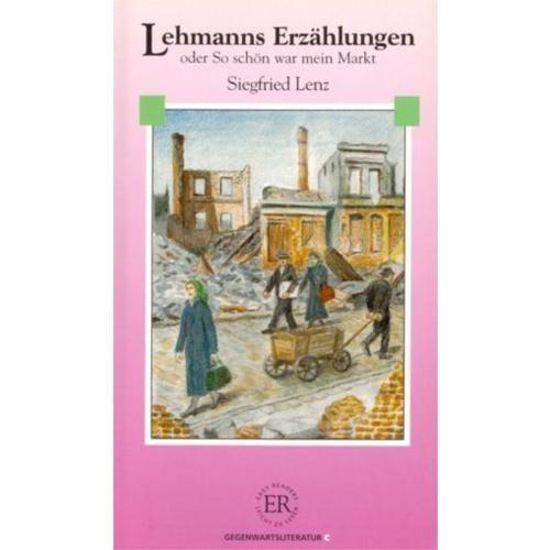 Lehmanns Erzahlungen (Stufe - 4) 1800 Wörter