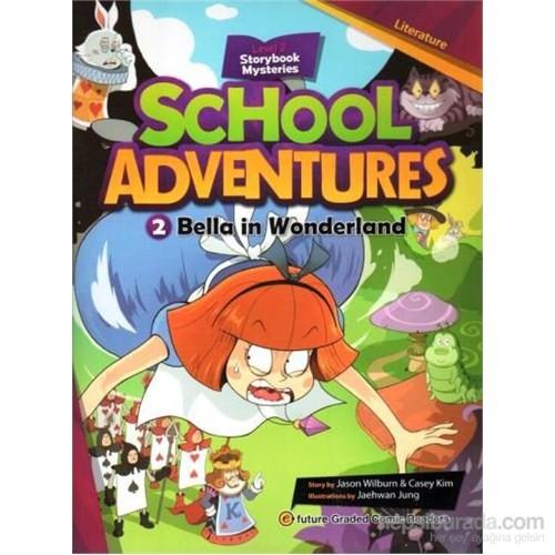 Bella İn Wonderland + Cd (School Adventures 2)