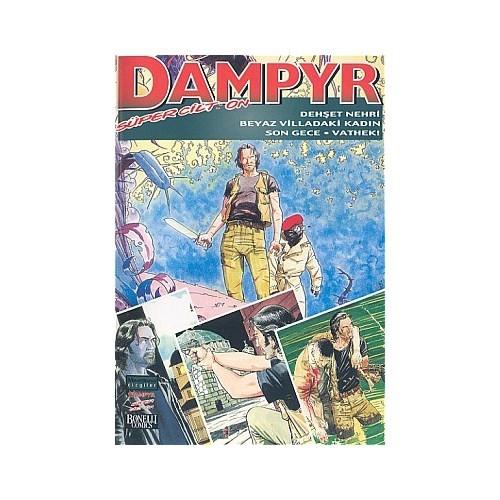 Dampyr Süper Cilt: 10 Dehşet Nehri / Beyaz Villadaki Kadın / Son Gece / Vathek!-Mauro Boselli