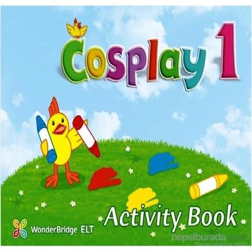 Cosplay 1 Activity Book (Okul Öncesi İngilizce)