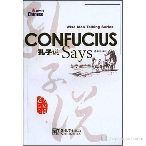 Confucius Says (Wise Men Talking Series) Çince Okuma