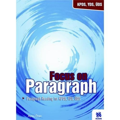 Focus On Paragraph - Paragraph Readın For Kpds, Yds, Üds