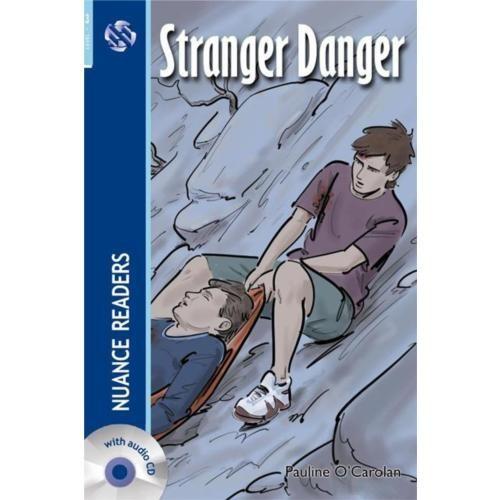 Stranger Danger + Cd (Nuance Readers Level - 3)