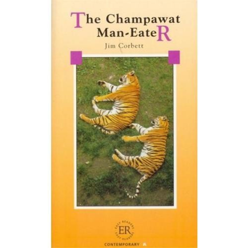 The Champawat Man - Eater (easy Readers Level - A) 650 Words