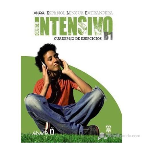Curso Intensivo B1 Cuaderno de Ejercicios (İspanyolca orta Seviye Çalışma Kitabı)
