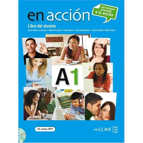 En acción A1 Libro del alumno (Ders Kitabı +Audio descargable) İspanyolca Temel Seviye