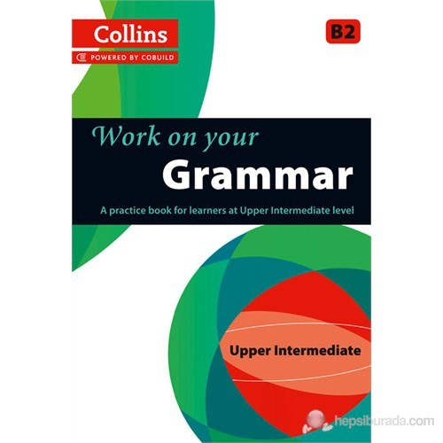 Collins Work on your Grammar B2 Upper Intermediate