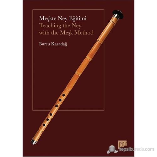 Meşkte Ney Eğitimi - (Teaching the Ney with the Meşk Method)