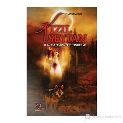 Kızıl Şeytan - İbrahim Peygamber'İn İntikamı-Thomas Emson