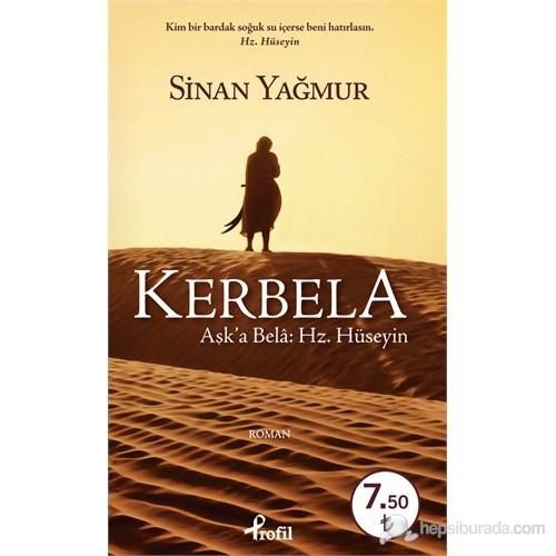 Kerbela Aşk'a Bela Hz. Hüseyin (Cep Boy) - Sinan Yağmur