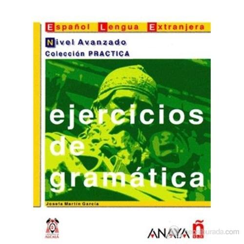 Ejercicios de gramática - Nivel Avanzado (İspanyolca Dilbilgisi – ileri Seviye)