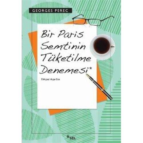 Bir Paris Semtinin Tüketilme Denemesi - Georges Perec