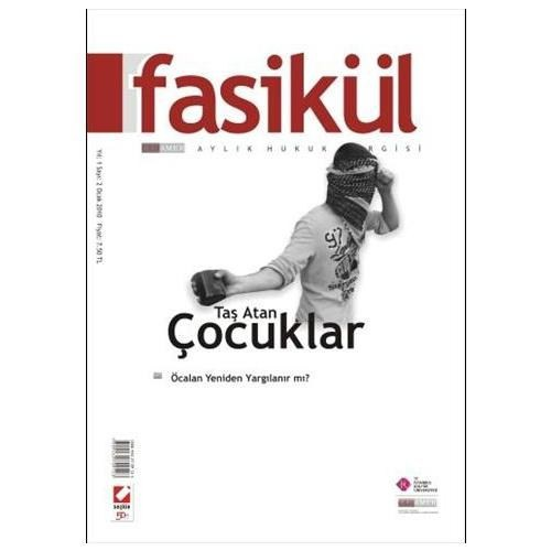 Fasikül Aylık Hukuk Dergisi Yıl: 2 Sayı: 2 Ocak 2010