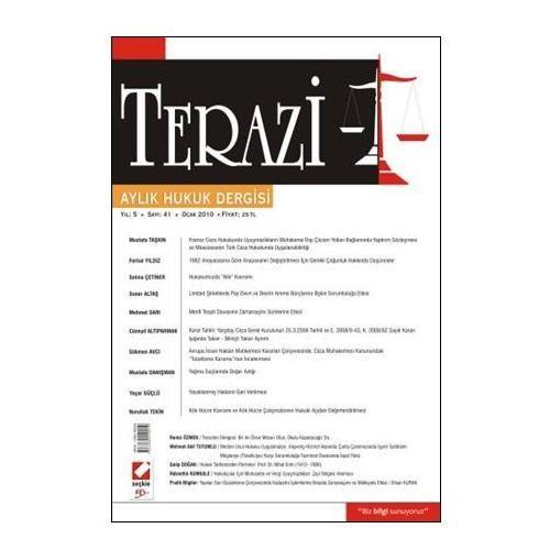 Terazi Aylık Hukuk Dergisi Yıl: 5 Sayı: 41 Ocak 2010