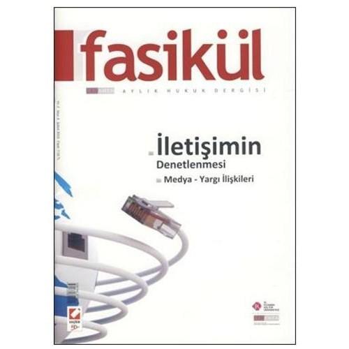 Fasikül Aylık Hukuk Dergisi Yıl: 2 Sayı: 3 Şubat 2010